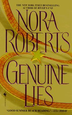 Genuine Lies, Nora Roberts