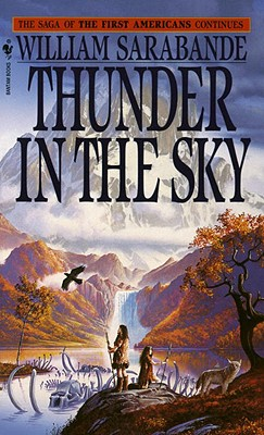 Thunder in the Sky (First Americans Saga), Sarabande, William