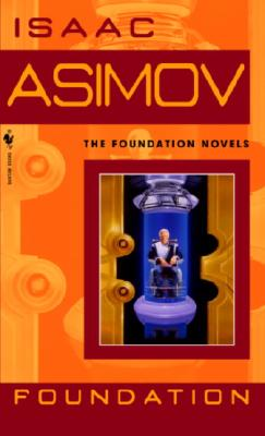 FOUNDATION (FOUNDATION, NO 1), ASIMOV, ISAAC