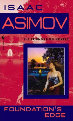Foundation's Edge (Foundation Novels), Asimov, Isaac