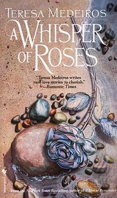 Whisper of Roses, TERESA MEDEIROS