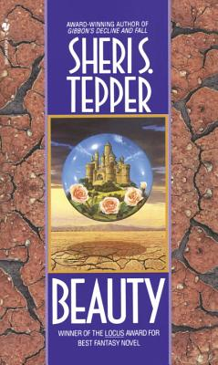Beauty: A Novel (Spectra Special Editions), Tepper, Sheri S.