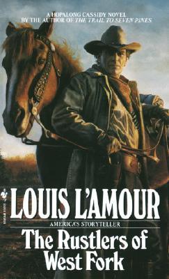 The Rustlers of West Fork, L'Amour, Louis