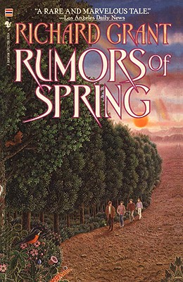 Rumors of Spring, Grant, Richard