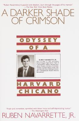 Image for A Darker Shade of Crimson: Odyssey of a Harvard Chicano
