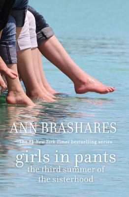 Girls in Pants (Sisterhood of Traveling Pants, Book 3), Ann Brashares