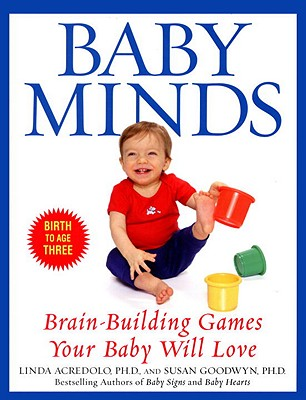 Image for Baby Minds: Brain-Building Games Your Baby Will Love