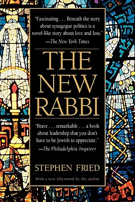 The New Rabbi: a Congregation Searches for Its Leader, Fried, Stephen