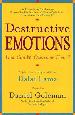 Image for Destructive Emotions: A Scientific Dialogue with the Dalai Lama
