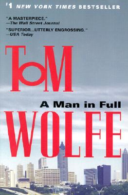 Man in Full : A Novel, TOM WOLFE