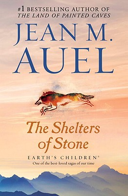 The Shelters of Stone, Jean M Auel