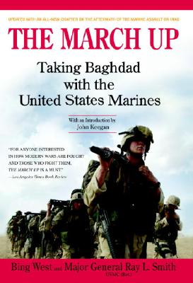 Image for The March Up: Taking Baghdad with the United States Marines