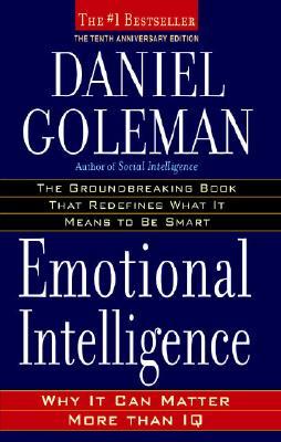 Emotional Intelligence Why It Can Matter More Than IQ, Goleman, Daniel