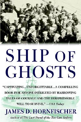 """Image for """"Ship of Ghosts: The Story of the USS Houston, FDR's Legendary Lost Cruiser, and the Epic Saga of her Survivors"""""""