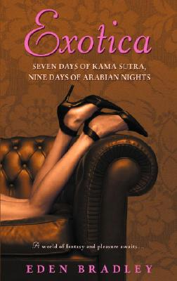 Image for Exotica: Seven Days of Kama Sutra, Nine Days of Arabian Nights