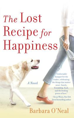 "The Lost Recipe for Happiness, ""O'Neal, Barbara"""
