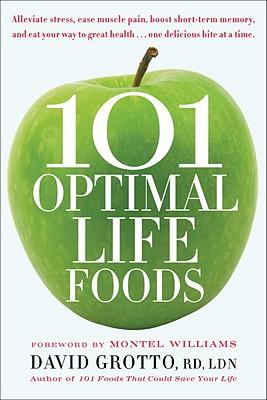 Image for 101 Optimal Life Foods
