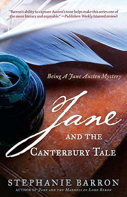 JANE AND THE CANTERBURY TALE JANE AUSTEN MYSTERY, BARRON, STEPHANIE