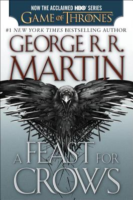 Image for A Feast for Crows (HBO Tie-in Edition): A Song of Ice and Fire: Book Four