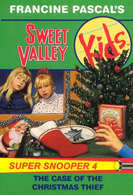 Image for CASE OF THE CHRISTMAS THIEF, THE (Sweet Valley Kids Super Snooper, No 4)