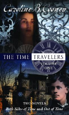"The Time Travelers: Volume One, ""Cooney, Caroline B."""