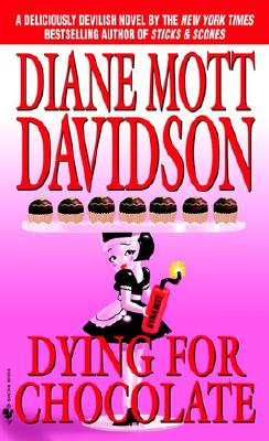 Dying for Chocolate (Culinary Mysteries (Paperback)), DIANE MOTT DAVIDSON