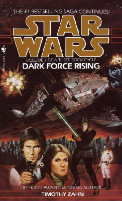 Dark Force Rising (Star Wars: The Thrawn Trilogy, Vol. 2), Timothy Zahn