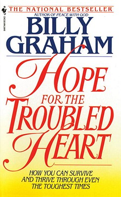Image for Hope For The Troubled Heart: Finding God In The Midst Of Pain