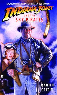 Indiana Jones and the Sky Pirates (Indiana Jones), Martin Caidin