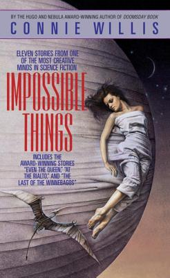Impossible Things, Willis, Connie