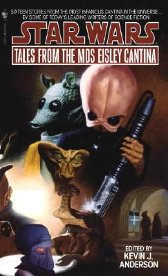 TALES FROM THE MOS EISLEY CANTINA (STAR WARS ), Anderson, Kevin