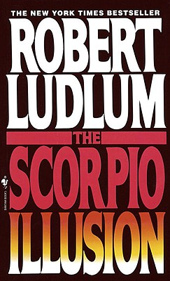 The Scorpio Illusion, Ludlum,Robert