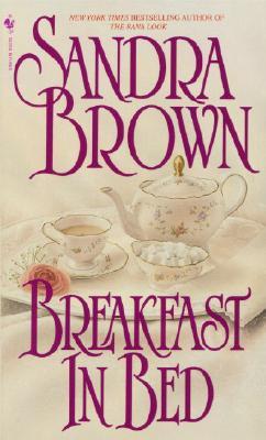 """Breakfast in Bed (Bed & Breakfast), """"Brown, Sandra"""""""