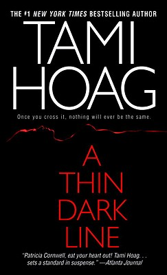A Thin Dark Line (Mysteries & Horror), TAMI HOAG