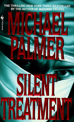 "Silent Treatment, ""Palmer, Michael"""