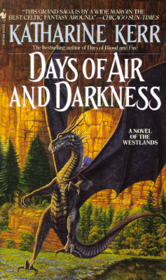 Days of Air and Darkness (Deverry), KATHARINE KERR