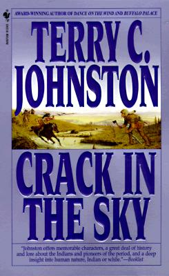 Crack in the Sky: The Plainsmen, Terry C. Johnston