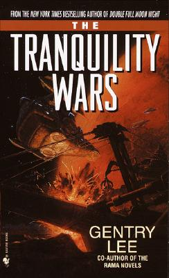 Tranquility Wars, GENTRY LEE