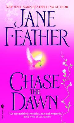 Chase the Dawn, Jane Feather