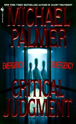 Critical Judgment: A Novel, Palmer, Michael