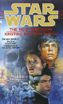 Star Wars: The New Rebellion, Rusch, Kristine Kathryn