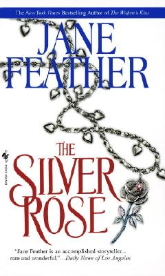 The Silver Rose, JANE FEATHER