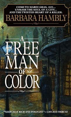 A Free Man of Color (Benjamin January Mysteries), Barbara Hambly
