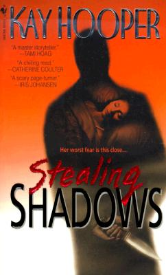 Stealing Shadows (Shadows Trilogy (Paperback)), Kay Hooper