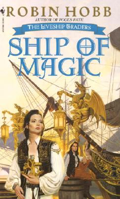 Ship of Magic, Hobb, Robin (aka Megan Lindholm )
