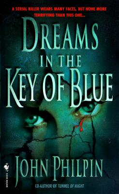 Dreams in the Key of Blue, John Philpin