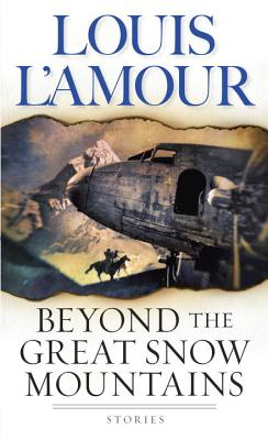 Image for Beyond the Great Snow Mountains