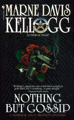 Nothing but Gossip, Kellogg, Marne Davis