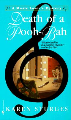 Death of a Pooh-Bah (Music Lover's Mysteries), Karen Sturges
