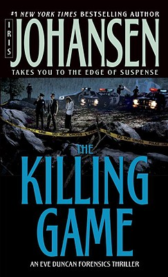 Image for The Killing Game: A Novel (Eve Duncan)